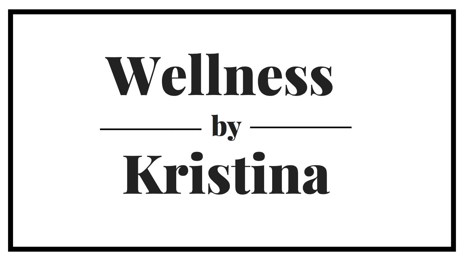 Wellness by Kristina